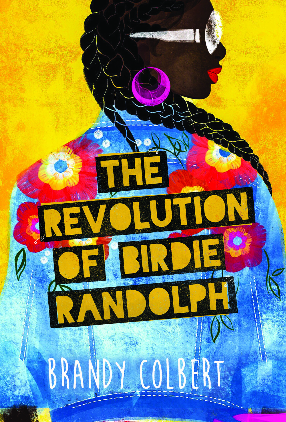 The Revolution of Birdie Randolph by Brandy Colbert | Superior Young Adult Fiction | Book Review