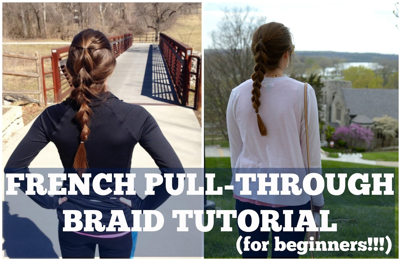 french pull through braid tutorial | pull through braid hair tutorial | a memory of us | how to do a pull through braid | how to do a french pull through braid