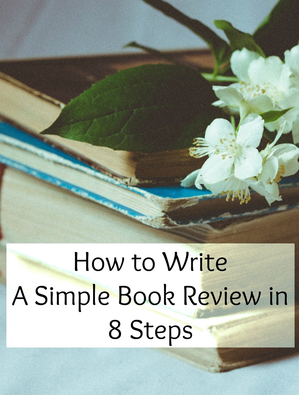 7 Steps to Writing Great Book Reviews