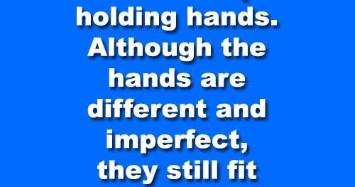 A Relationship Is Like A Couple Holding Hands. Although
