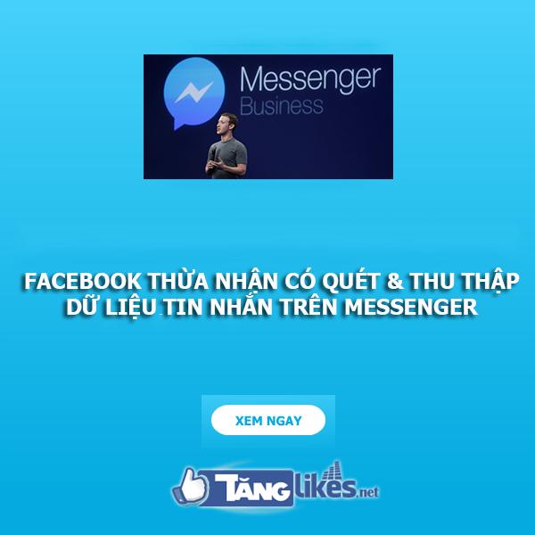 facebook thua nhan thu thap du lieu tren messenger