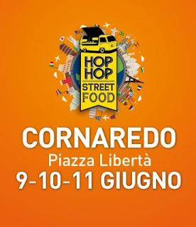 Hop Hop Street Food 9-10-11 giugno Cornaredo (MI)