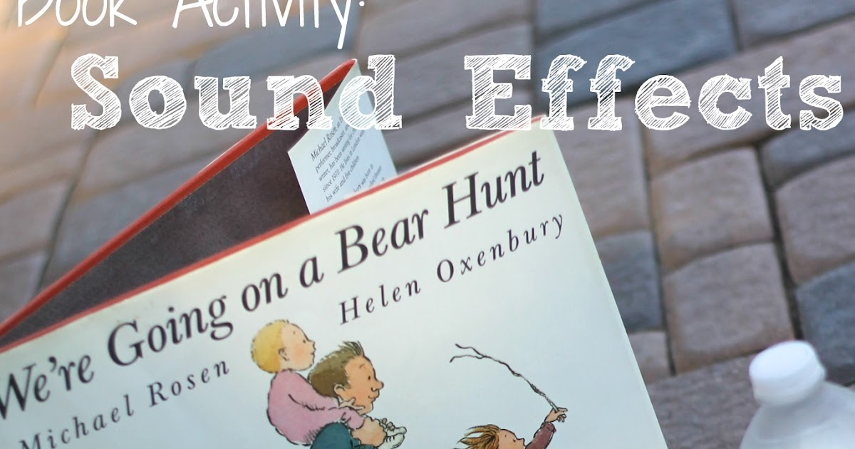 We Re Going On A Bear Hunt Sound Activity Reading Confetti