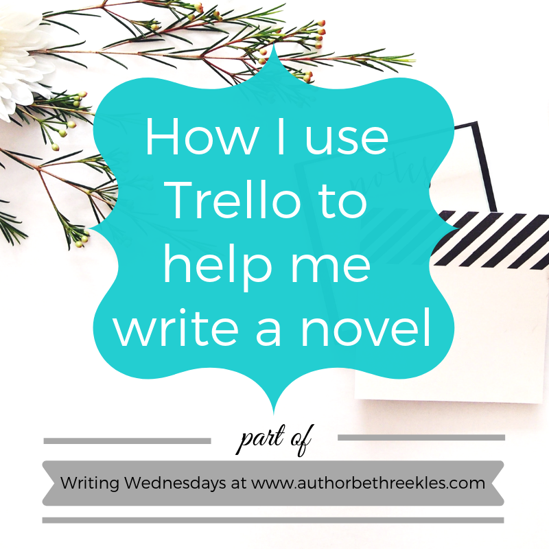Trello is a great tool for staying organised - and I've figured out some of the best ways it helps me to write a novel.