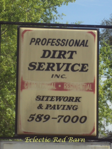 Professional Dirt Service sign