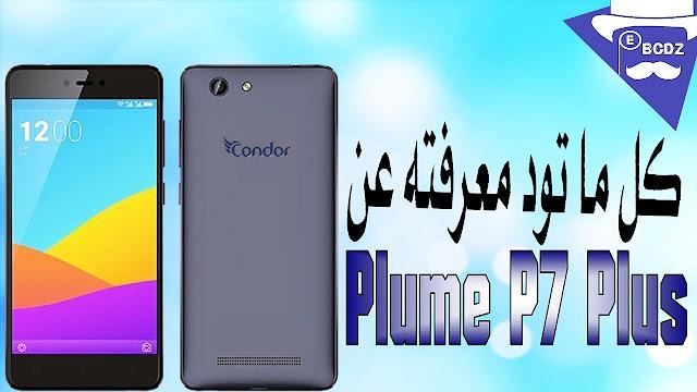 كل ما تود معرفته عن Condor Plume P7 Plus