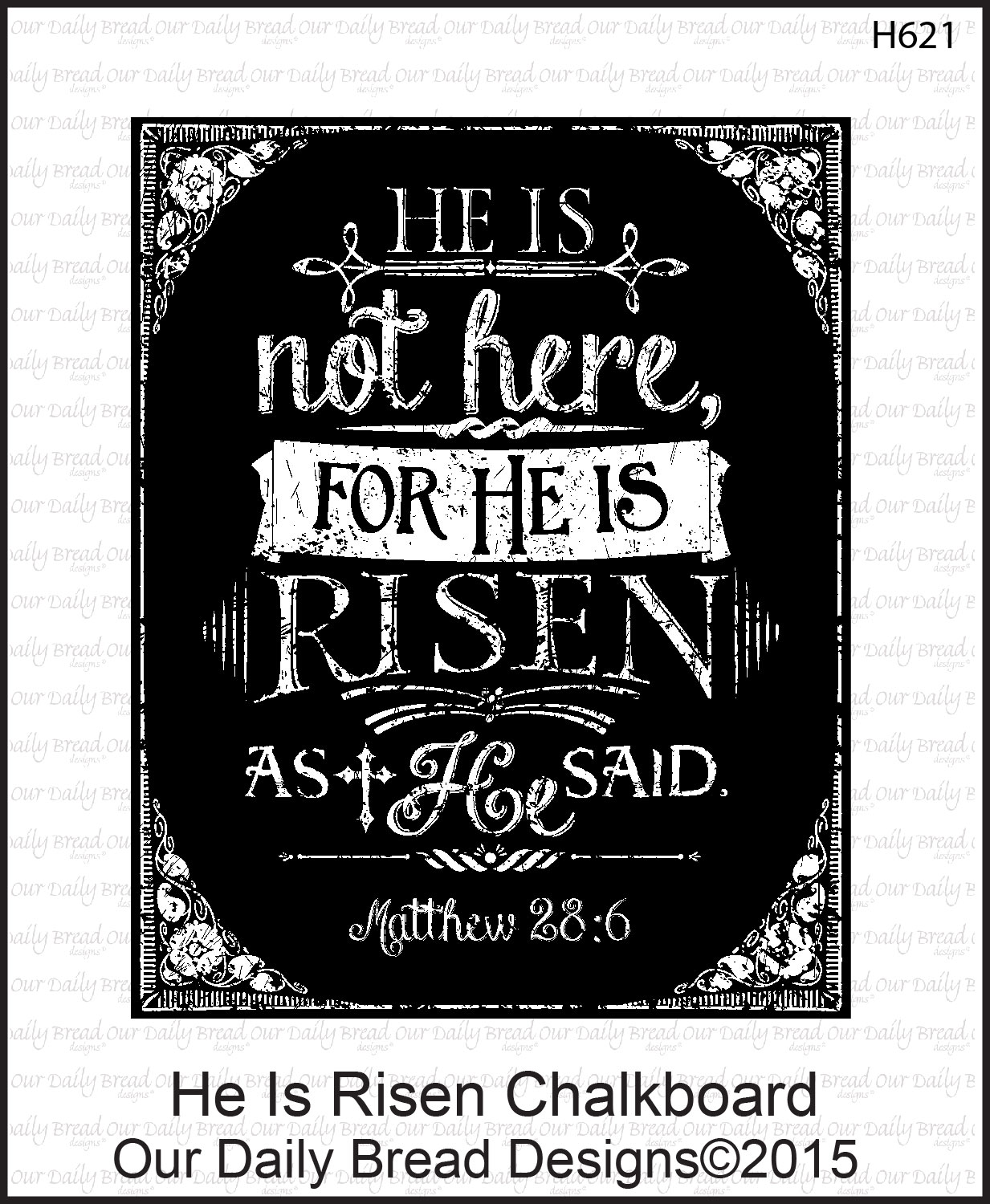 Stamps - Our Daily Bread Designs He Is Risen Chalkboard
