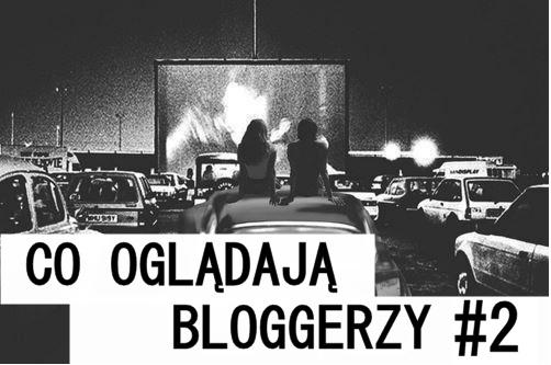 Co oglądają bloggerzy książkowi #2