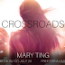 Freebie Book Blitz -  Crossroads by Mary Ting
