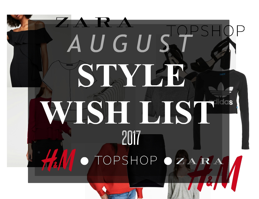 august 2017 style wish list