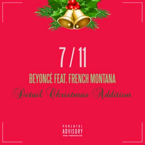Beyoncé - 7/11 (Remix) f. French Montana