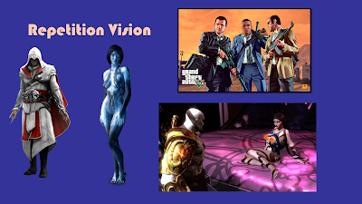 Title: Repetition Vision. Features an image of Ezio from Assassin's Creed in his common white and red hooded coat, large metallic buckle, and his hidden blades jutting out from the wrists. Cortana from the latest Halo game in a revealing kind of blue flesh swimsuit. From Grand Theft Auto V, the three protagonists wearing suits and holding large semi-automatic rifles. And from God of War, Kratos with his ashen white skin and a large golden pauldron in front of a scantily clad white woman sitting seductively on a large purple bed.