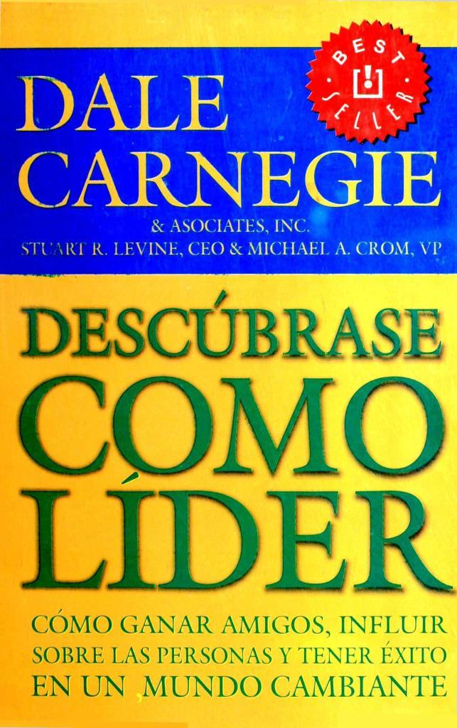 Descúbrase como líder – Dale Carnegie