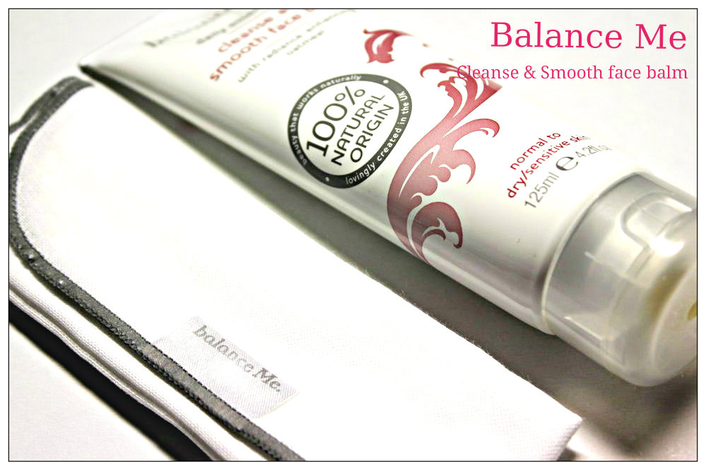 Review: Balance Me Cleanse & Smooth face balm