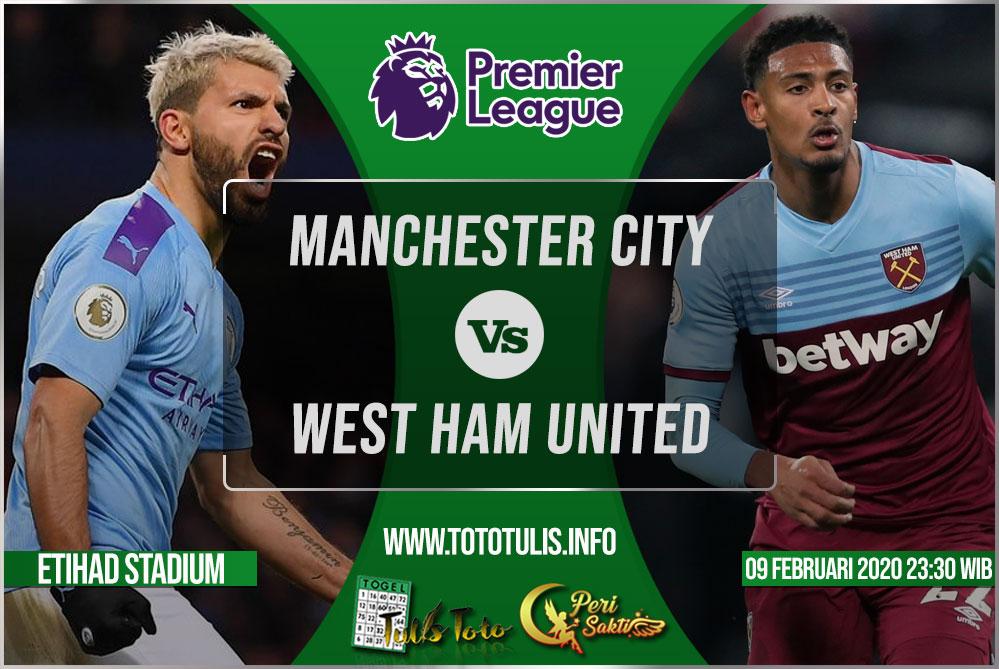 Prediksi Manchester City vs West Ham United 09 Februari 2020