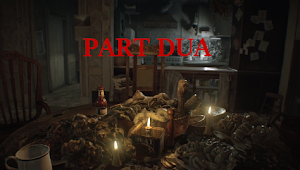 18++ Tips dan Trik Resident Evil 7 | Part 2