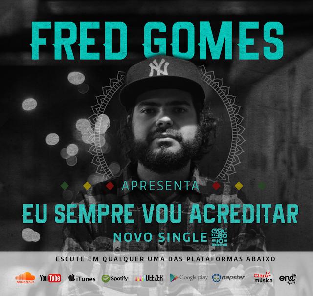 """Fred Gomes lança o single """"Eu sempre vou acreditar"""""""