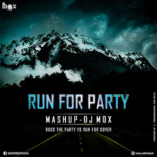 Run For Party - Mashup (DJ Mox)