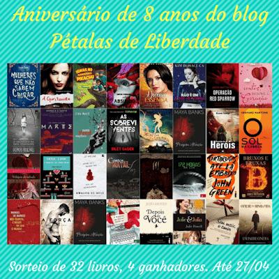 SORTEIO #13 - ANIVERSÁRIO DE 8 ANOS DO BLOG PÉTALAS DE LIBERDADE