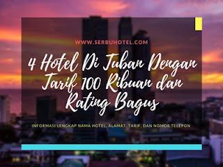 4 Hotel Di Tuban Dengan Tarif 100 Ribuan dan Rating Bagus
