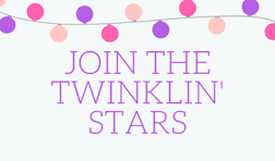 JOIN  the TWINKLIN' STARS