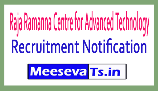 Raja Ramanna Centre for Advanced Technology RRCAT Recruitment