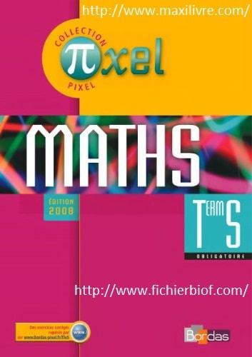 Pixel Maths Terminal S Manuel de l'élève - obligatoire