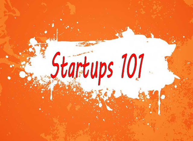 Startups 101: How to Build A Successful Startup Business from Scratch