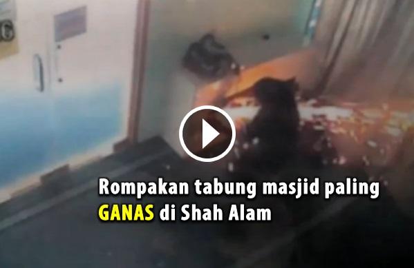 Rompakan Tabung Masjid Paling GANAS di Shah Alam (Video)