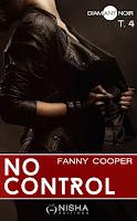 http://leslecturesdeladiablotine.blogspot.fr/2017/04/no-control-tome-4-de-fanny-cooper.html