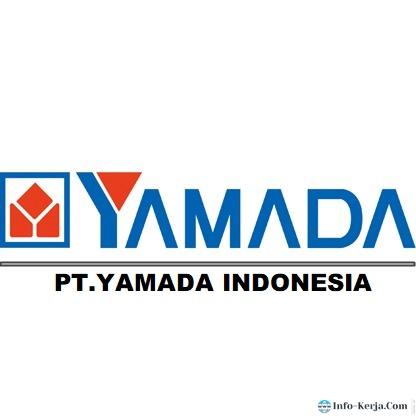 Loker Kawasan Mm2100 Via Pos PT.Yamada Indonesia Sebagai Operator produksi