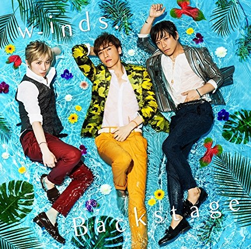 [Album] w-inds. – Backstage 初回盤A+初回盤B+通常盤 (2016.08.31/MP3/RAR)