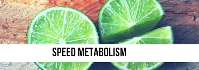 Speed metabolism