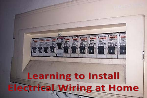Learning how to Install an Electrical Installations wiring at habitation  Learning how to Install an Electrical Installations wiring at habitation [Complete Guide]