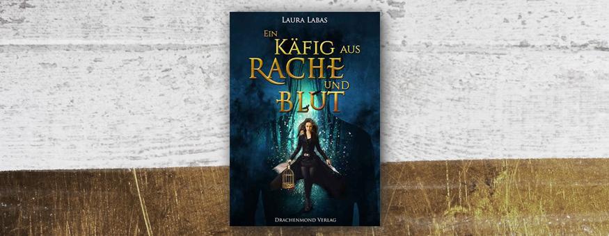"""L. Labas' """"Ein Käfig aus Rache und Blut"""" auf meiner Herbst-/Winter-Leseliste // Cover © Verlag/Autor // Grafik © fieberherz.de"""