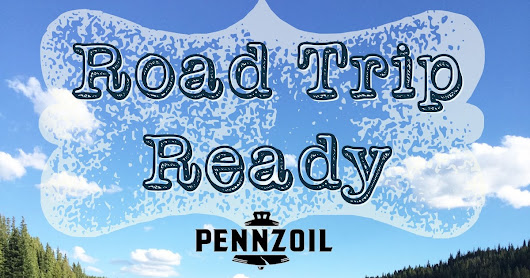 Worth Pinning: Summer Road Trip Ready with Pennzoil®