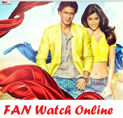 Fan Watch Online Full Movie
