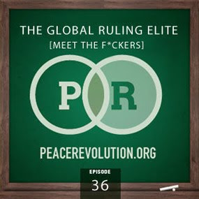 peace revolution: episode036 - the global ruling class