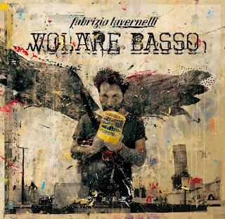 Fabrizio Tavernelli presenta il nuovo album Volare Basso
