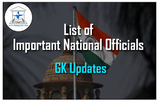 List of Important National Officials-GK Updates for IBPS RRB/Clerk Mains 2016