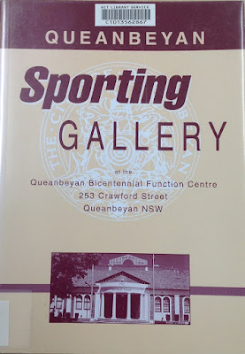 Front cover of a book about the Queanbeyan Sporting Gallery Queanbeyan sporting gallery at the Queanbeyan Bicentennial Function Centre