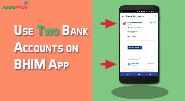 Use multiple Bank Accounts on BHIM app