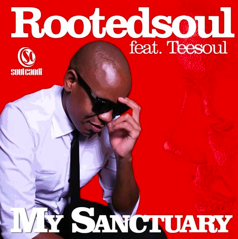 RootedSoul Ft  TeeSoul - My Sanctuary (Original) [Download