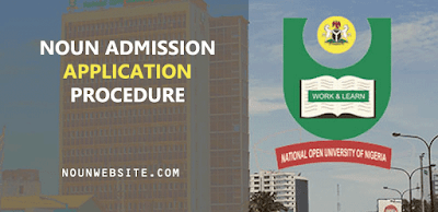 NOUN-Admission-Procedure-2019 with-NOUN-Admission-Form-Closing-Date.png