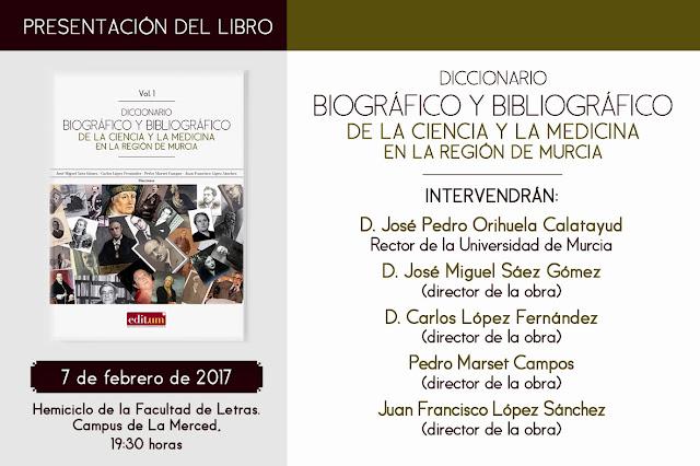 """Presentación del libro """"Diccionario biográfico y bibliográfico de la ciencia y la medicina en la Región de Murcia"""""""