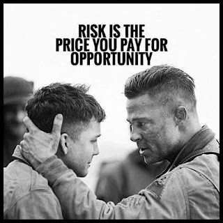 Staying Alive is Not Enough :Risk is the price you pay for opportunity.