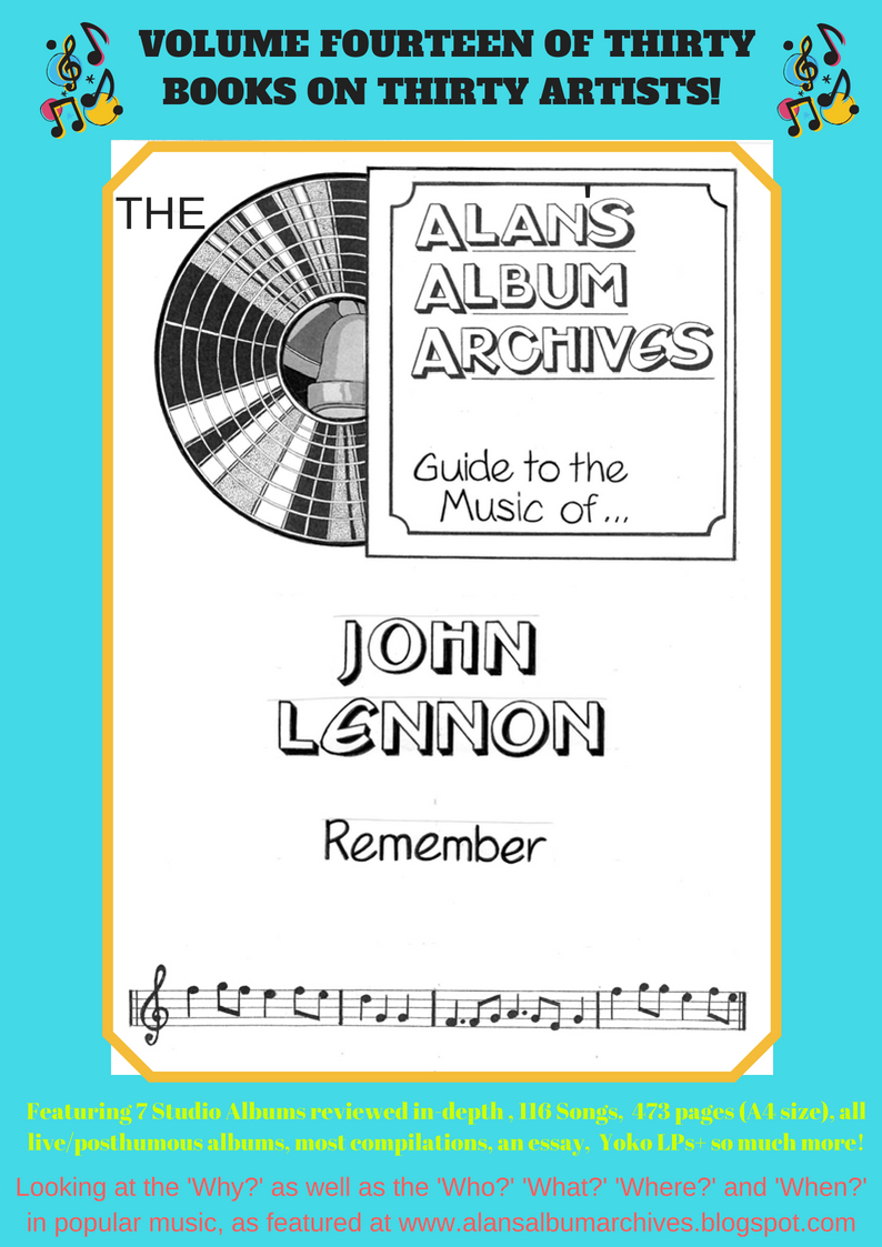 'Remember - The Alan's Album Archives Guide To The Music Of...John Lennon'