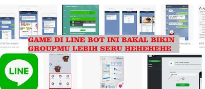 Bot Game di line yang seru gratis