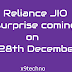 Reliance JIO 2nd welcome offer (28th Dec)