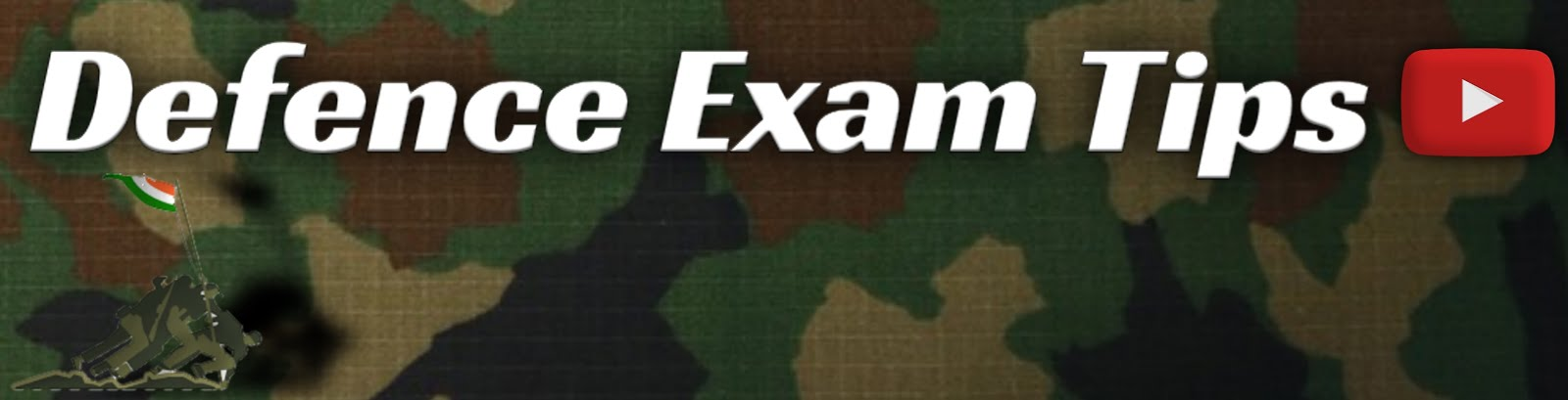 Defence Exam Tips - Blog For Defense Entrance Exams